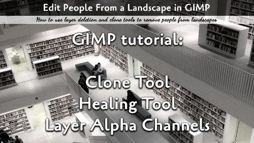 Removing People from Images in GIMP